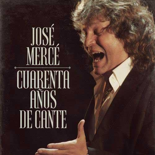 José Mercé Fourty Year Singing. Limited Edition