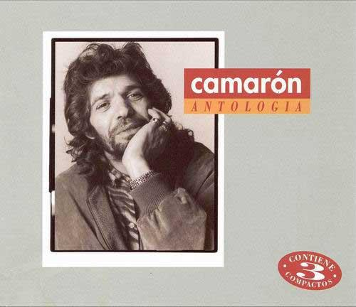 Camaron: Anthology - Camaron de La Isla