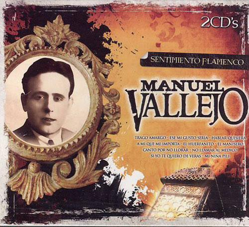 Manuel Vallejo. Collection Sentiment Flamenco. 2 CDs