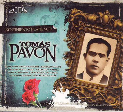 Tomas Pavon. Sentimiento Flamenco collection. 2 CDS