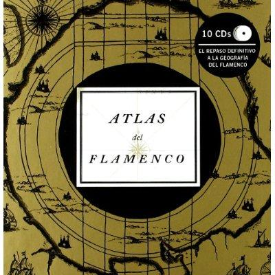 10枚組みCD 『Atlas del Cante Flamenco』