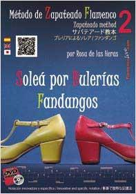 The Flamenco Zapateado Method Vol. 2. Soleá por Bulerías and Fandangos. Rosa de las Heras DVD
