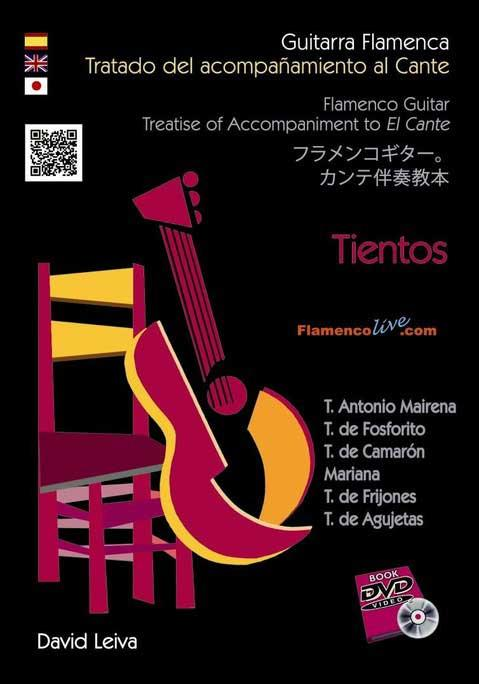 Flamenco Guitar Treatise of Accompaniment to El Cante. Tientos by David Leiva