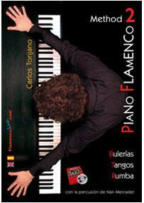 Flamenco Piano method by Carlos Torijano. Vol.2