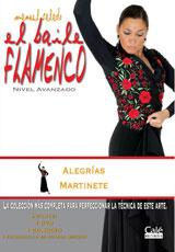 Manuel Salado: Flamenco Dance - Advanced Level. Alegrías y Martinete. Vol. 16