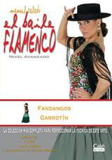 Manuel Salado: Flamenco Dance - Advanced Level. Fandangos y Garrotín. Vol. 11