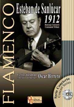 1912. Esteban de  Sanlucar.Centennial Tribute.Scores Book+CD.By Oscar Herrero