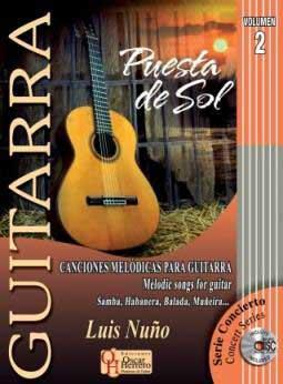 Puesta de sol vol 2.Melodic songs for guitar.Scores Book+CD.Luis Nuño