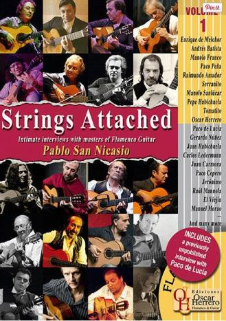 Strings Attached (Vol.1). Intimate interviews with masters of Flamenco Guitar. Pablo San Nicasio