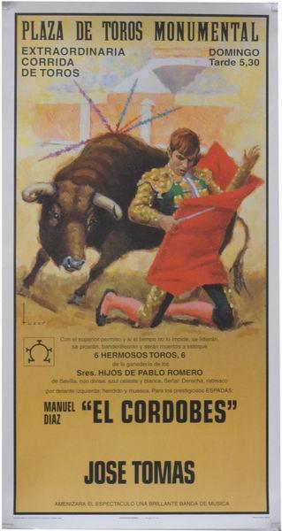 Poster of the Monumental Bullfighting of Madrid. Bullfighters El Cordobes and Jose Tomas