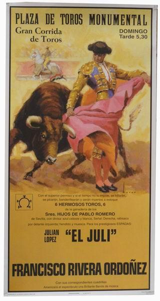 Poster of the Monumental Bullfighting of Madrid. Bullfighters El Juli and Rivera Ordoñez