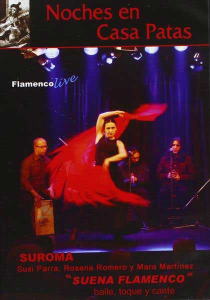 Nights in Casa Patas 'Suena Flamenco' - Dvd