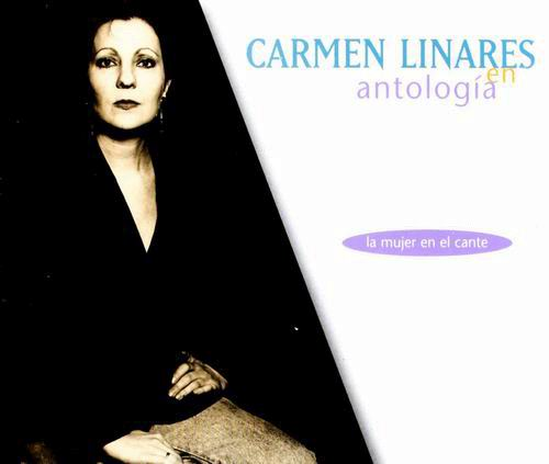 Anthology - Carmen Linares
