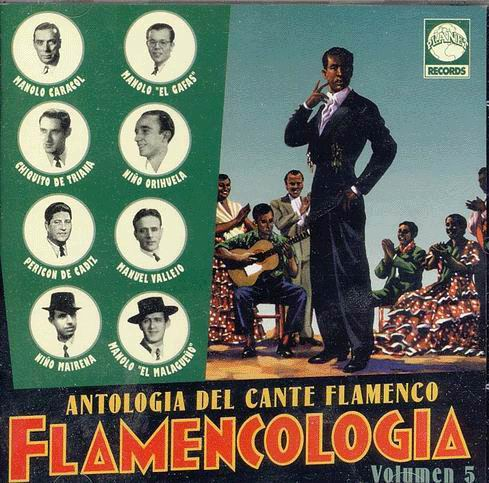 Flamenco sing anthology. Flamencology. Vol 5