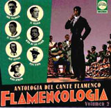 Flamenco sing anthology. Flamencology. Vol 2