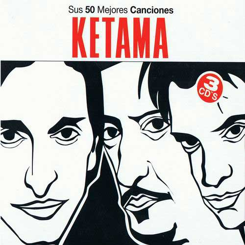 Ketama. 50 Greatest Hits Collection