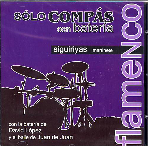 Solo Compás with drums. Siguiriyas.Martinete.