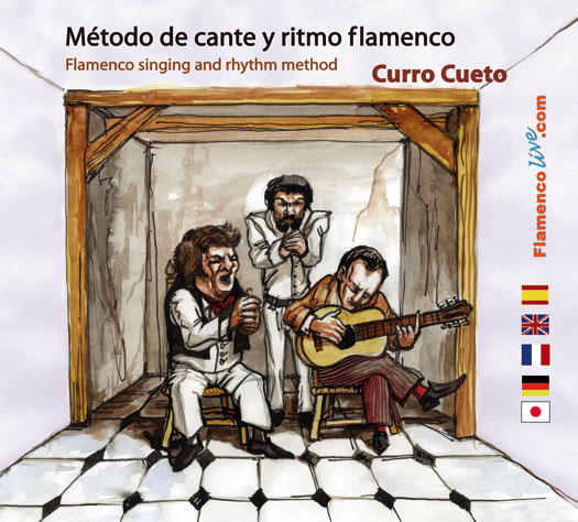 Flamenco rhythm and singing method by Curro Cueto - Book+CD