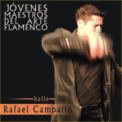 Rafael Campallo. Young masters of the flamenco art. CD