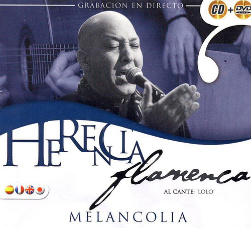 Herencia flamenca Melancolia CD + DVD