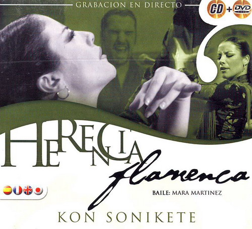 Herencia flamenca kon sonikete CD + DVD