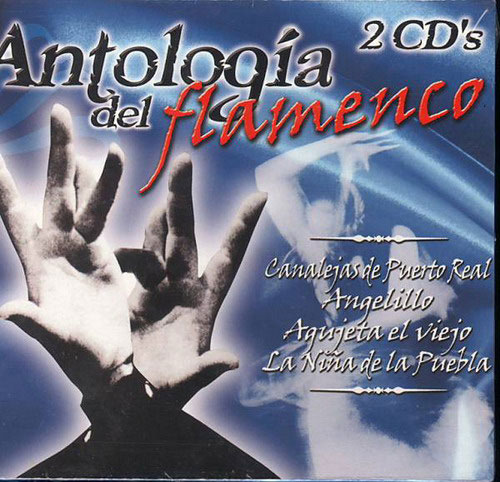 Antologia del Flamenco. 2CD
