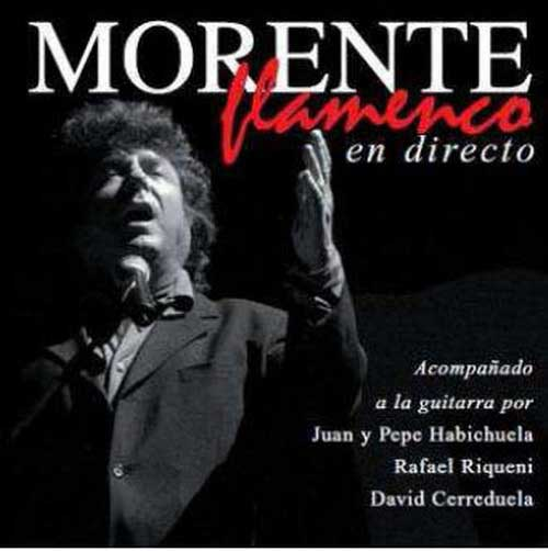 Morente Flamenco en direct. Enrique Morente