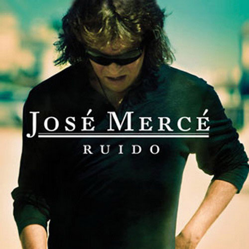 Jose Merce. Ruido