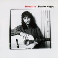 CD Barrio Negro - Tomatito