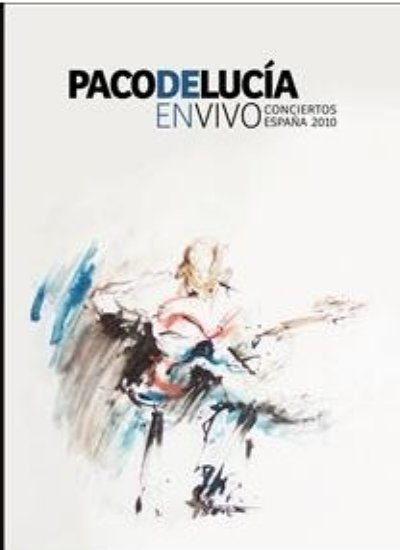 Concerts in live Spain 2010 CD + DVD. Paco de Lucía