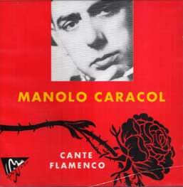 CD Manolo Caracol - Cante Flamenco