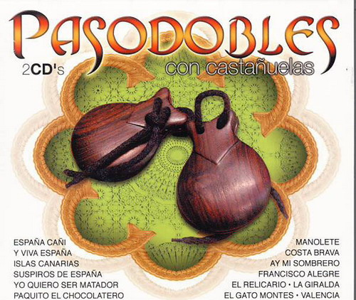 Paso Dobles With Castanets. 2CDs