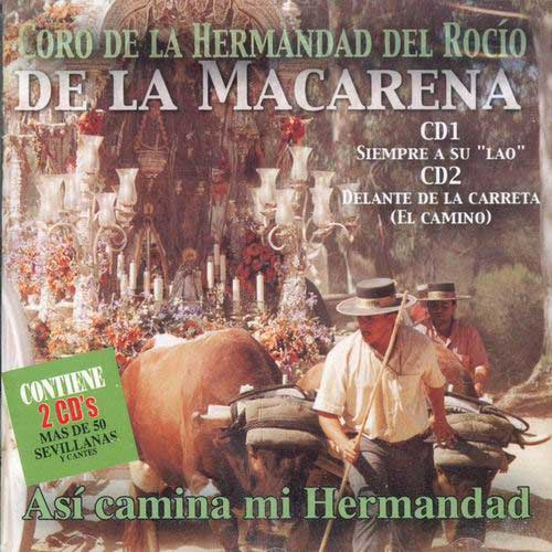 Así Camina mi Hermandad by the Hermandad del Rocío Macarena de Sevilla Choir
