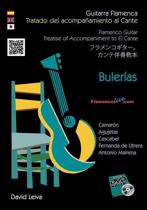 David Leiva. Treatise of sing accompaniment. Bulerias