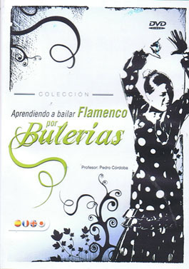 Learning to dance flamenco for Bulerias - DVD