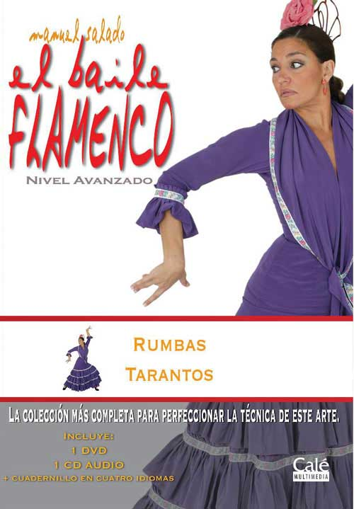 Manuel Salado: .Flamenco Dance - Advanced Level. Rumbas y Tarantos. Vol. 18