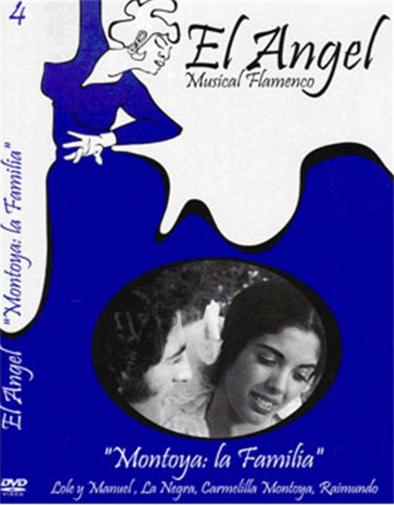 DVD『El Angel Musical Flamenco. Montoya: La Familia.』