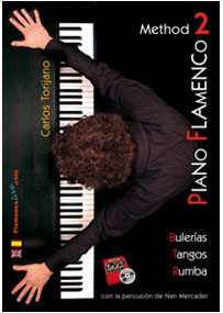 Méthode de Piano Flamenco par Carlos Torijano. Vol 2
