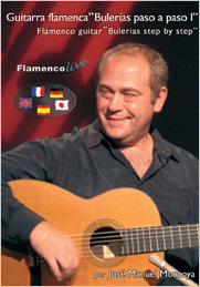 Jose Manuel Montoya. Flamenco guitar '' Bulerias step by step I''