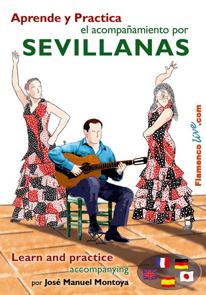 Learn and practise accompanying the Sevillanas by Jose Manuel Montoya