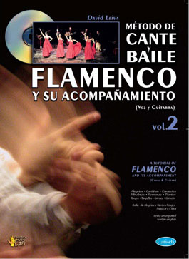 A Tutorial of Flamenco and its accompaniment vol.2 (Cante and guitar). David Leiva