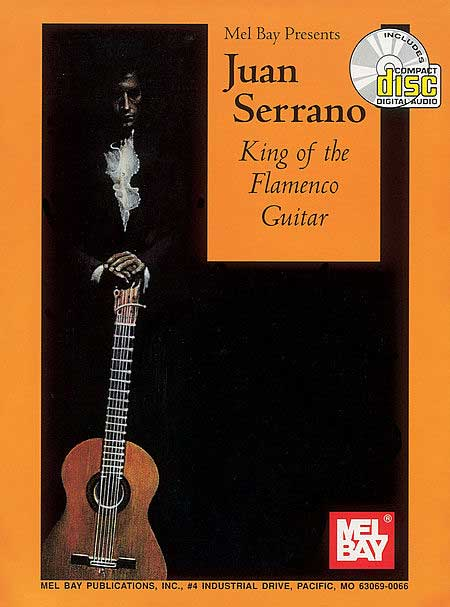 Juan Serrano King of the Flamenco Guitar