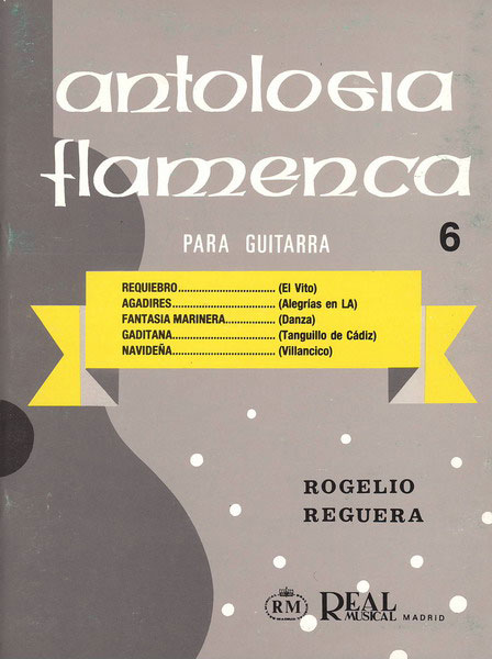 Anthologie flamenca pour guitare Vol 8. Rogelio Reguera