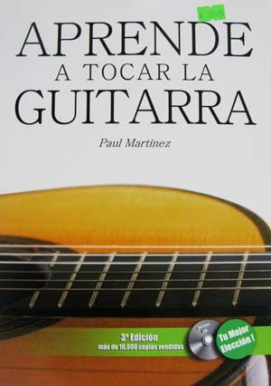 教本+CD『Aprende a Tocar la Guitarra』. Paul Martinez