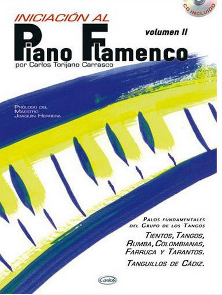 Initiation au Piano Flamenco Vol.2 par Carlos Torijano + CD