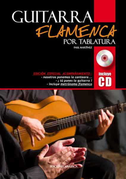 Flamenco guitar for Tablatura. Paul Martinez + CD