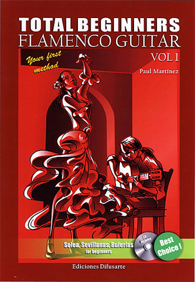 楽譜教材CD付き 『Total Beginners. Flamenco Guitar Vol.1』  Paul Martinez