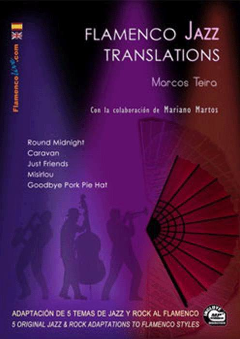 Book/CD Flamenco Jazz Translations by Marcos Teira and the collaboration of Mariano Martos