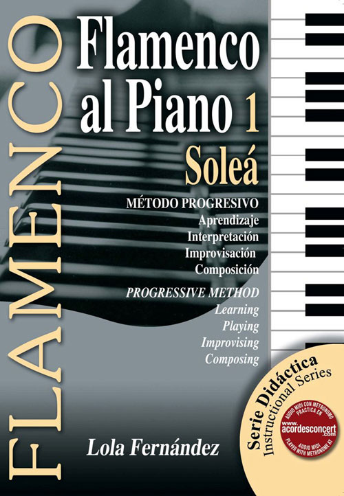 Didactic book. Flamenco piano 1-Soleá by Lola Fernández