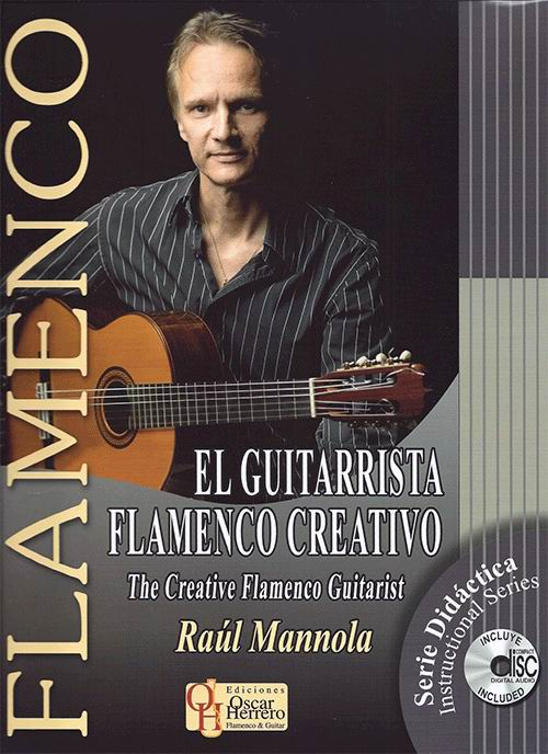El Guitarrista Flamenco Creativo. Livre de partitions + CD par Raúl Mannola